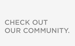 Check Out Our Community